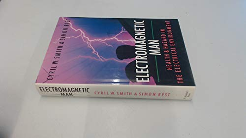 9780312037307: Electromagnetic Man: Health and Hazard in the Electrical Environment