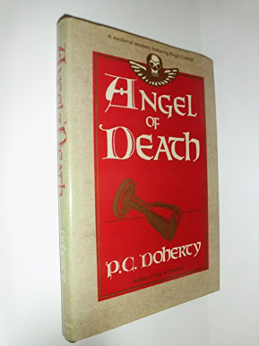 ANGEL OF DEATH : a Medieval Mystery Featuring Hugh Corbett