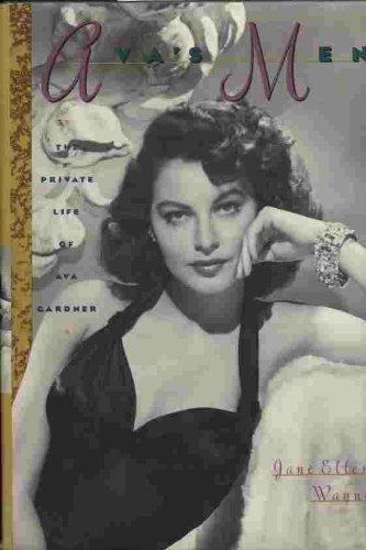 9780312037949: Ava's Men: The Private Life of Ava Gardner