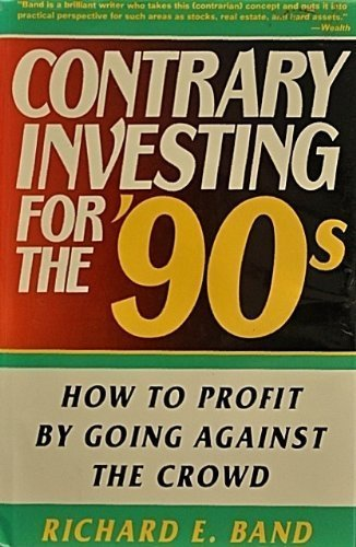 9780312038045: Contrary Investing for the '90s: How to Profit by Going Against the Crowd
