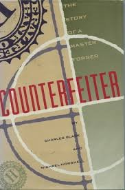 9780312038052: Counterfeiter: The Story of a Master Forger