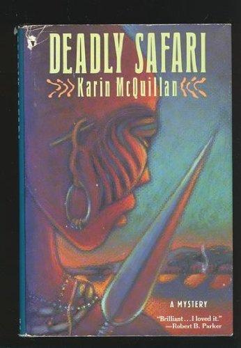 Deadly Safari: McQuillan, Karin
