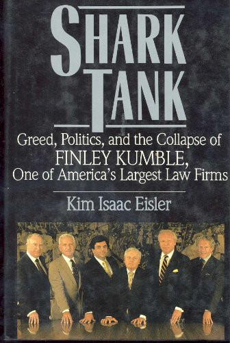 9780312038304: Shark Tank: Greed, Politics, and the Collapse of Finley Kumble, One of America's Largest Law Firms