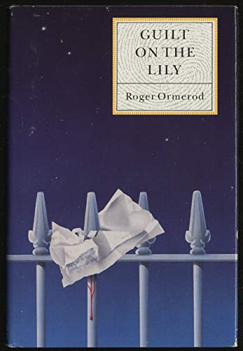 9780312038441: Guilt on the Lily