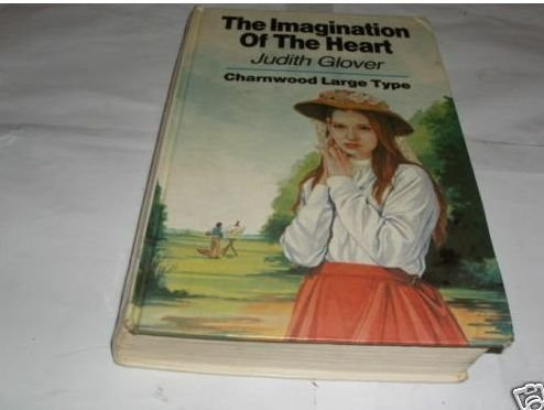 9780312038472: The Imagination of the Heart