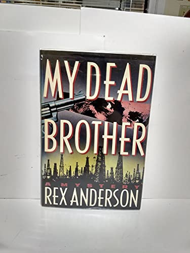 9780312038984: My Dead Brother