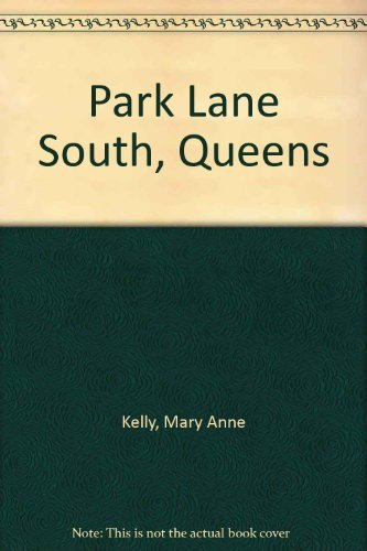 9780312039073: Park Lane South, Queens