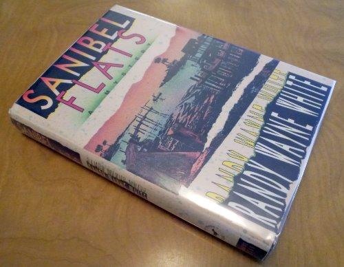 Sanibel Flats: White, Randy Wayne