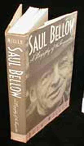 Saul Bellow: a biography of the imagination.: Miller, Ruth, 1921-