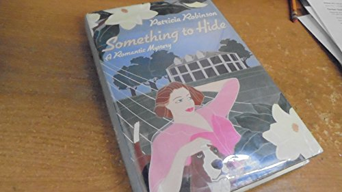 9780312039370: Something to Hide: A Novel