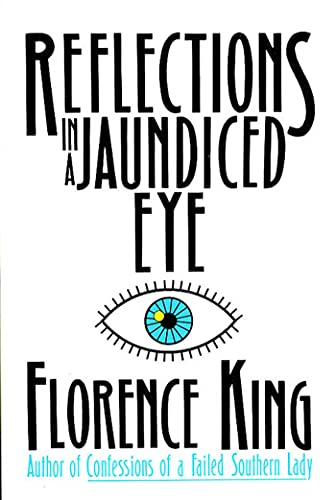 Reflections In A Jaundiced Eye: Florence King