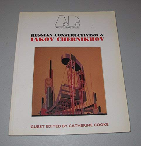 9780312039899: Russian Constructivism and Iakov Chernikhov