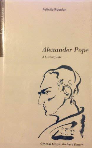 9780312040215: Alexander Pope: A Literary Life