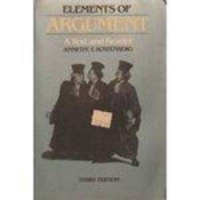 Elements of Argument: A Text and Reader: Rottenberg, Annette T.