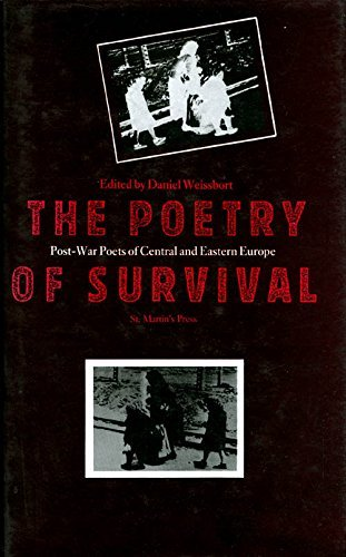 9780312040802: The Poetry of Survival: Post-War Poets of Central and Eastern Europe