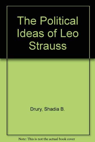The Political Ideas of Leo Strauss