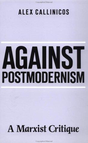 9780312042257: Against Post Modernism: A Marxist Critique