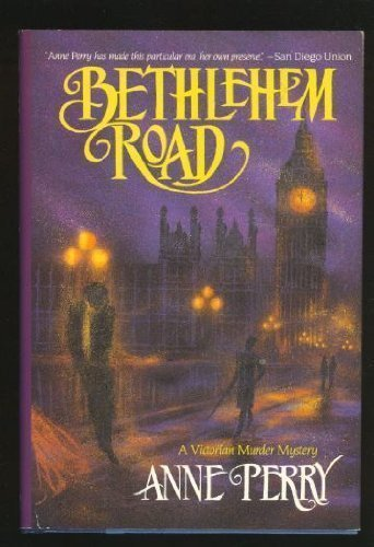 Bethlehem Road ***SIGNED***: Anne Perry