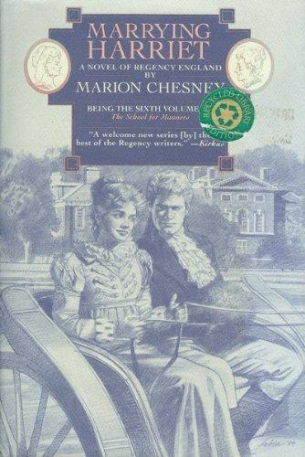 9780312042769: Marrying Harriet (School for Manners, Book 6)