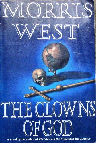 Clowns of God: West, Morris L.