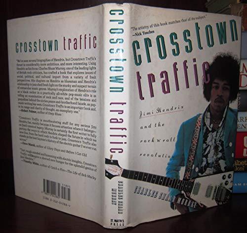 9780312042882: Crosstown Traffic: Jimi Hendrix and the Post-War Rock 'N' Roll Revolution