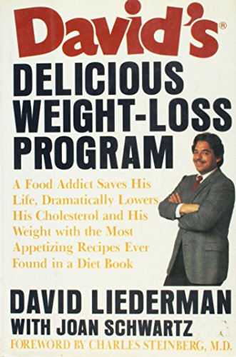 David's Delicious Weight-Loss Program: Liederman, David, Schwartz,