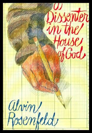 A Dissenter in the House of God ***Author's Note and Inscription!!!***