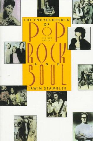 9780312043100: The Encyclopedia of Pop, Rock, and Soul