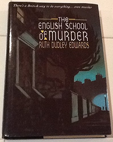 9780312043117: The English School of Murder
