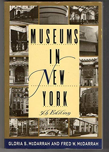 9780312043568: Museums in New York