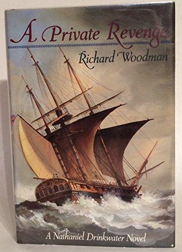 A Private Revenge SIGNED COPY: Woodman, Richard.