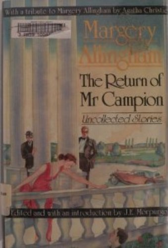 9780312044138: Return of Mr. Campion: Uncollected Stories