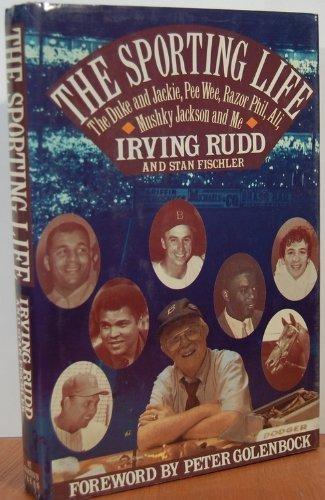 9780312044282: The Sporting Life: The Duke and Jackie, Pee Wee, Razor Phil, Ali, Mushky, Jackson, and Me