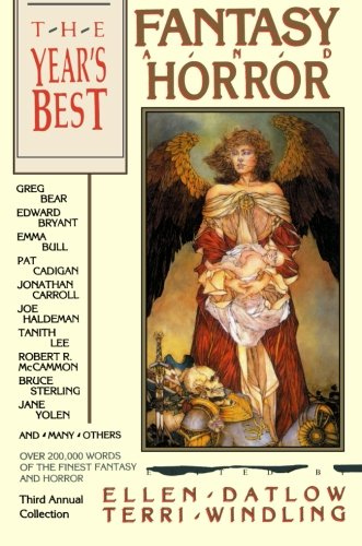 The Year's Best Fantasy and Horror: Third Annual Collection (031204450X) by Terri Windling; Ellen Datlow