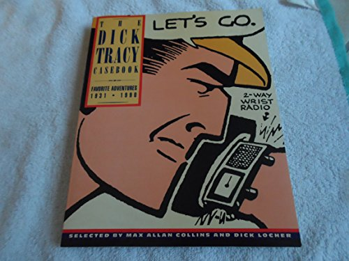 9780312044626: The Dick Tracy Casebook: Favorite Adventures, 1931-1990