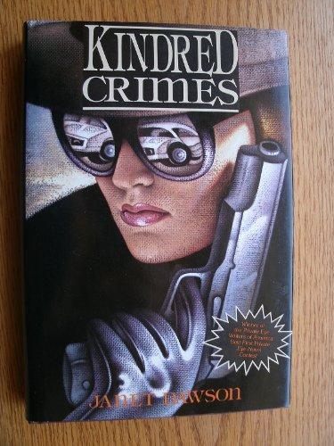 Kindred Crimes: DAWSON, JANET
