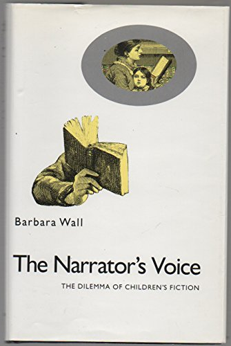 9780312044879: The Narrator's Voice: The Dilemma of Children's Fiction