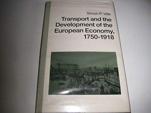 9780312044886: Transport and the Development of the European Economy, 1750-1918