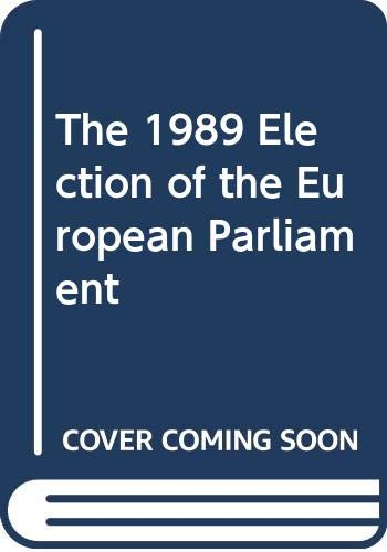 9780312044947: The 1989 Election of the European Parliament