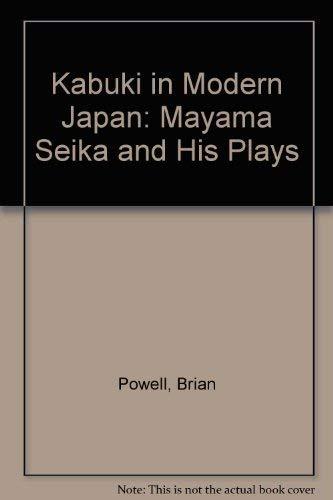 9780312045050: Kabuki in Modern Japan: Mayama Seika and His Plays