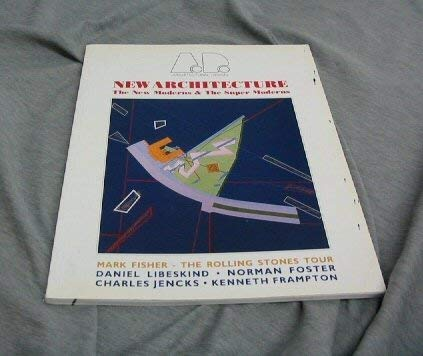 9780312045210: New Architecture: The New Moderns and the Super Moderns (Architectural Design Profile)