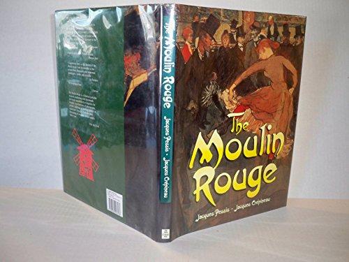 The Moulin Rouge (Hardback): Jacques Pessis