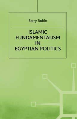 9780312045715: Islamic Fundamentalism in Egyptian Politics