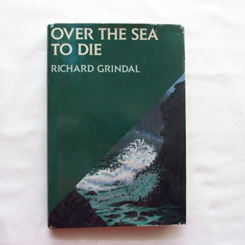 9780312045739: Over the Sea to Die