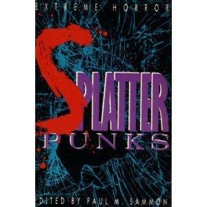 9780312045814: Splatterpunks: Extreme Horror