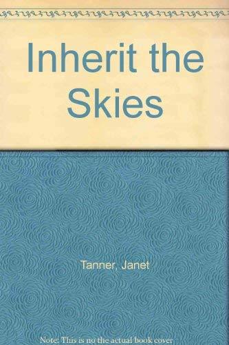 9780312046071: Inherit the Skies
