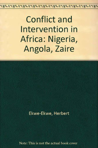 9780312046170: Conflict and Intervention in Africa: Nigeria, Angola, Zaire