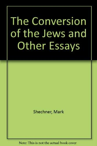 9780312046194: The Conversion of the Jews and Other Essays