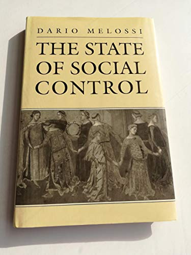 9780312046347: The State of Social Control: A Sociological Study of Concepts of State and Social Control in the Making of Democracy