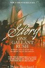 9780312046439: One Gallant Rush: Robert Gould Shaw and His Brave Black Regiment/Movie Tie in to the Movie